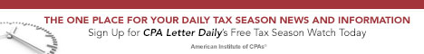 AICPA  The one place for your daily tax season news and information. Sign up for <i>CPA Letter Daily</i>'s free Tax Season Watch today.