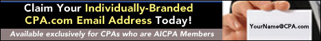 Claim your individually-branded CPA.com email address today! Available exclusively for CPAs who are AICPA members.
