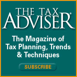 The Tax Adviser The magazine of tax planning, trends & techniques