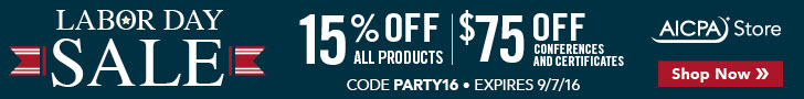 AICPA Store Labor Day Sale  Save 15% on PFP products and take $75 off PFP events, now through Sept. 7. Use code PARTY16.
